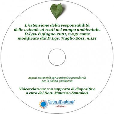 L'estensione della responsabilità delle aziende ai reati nel campo ambientale D.Lgs. 8 giugno 2001, n. 231 come modificato dal  D.Lgs. 7 luglio 2011, n. 121 EDIZIONE ottobre 2015